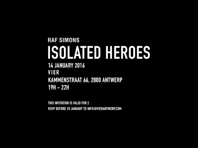 Raf Simons Isolated Heroes at VIER